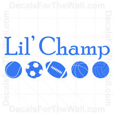 Lil' Champ Little Boy Sports Baby Vinyl Wall Decor Decal Art Sticker Quote B44