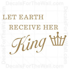 Let Earth Receive Her King Christ Christmas Wall Decal Vinyl Quote Saying C21