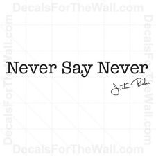 Justin Bieber Never Say Never Girl Wall Decal Vinyl Art Sticker Quote Saying B81
