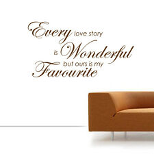 EVERY LOVE STORY IS WONDERFUL Wall Quotes Words Wall Sticker W34