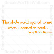 The Whole Word Opened to Me Mary McLeod Bethune Reading Wall Decal Vinyl Art S33
