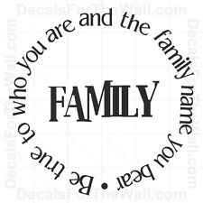Be True to Who You Are Family Name Wall Decal Vinyl Art Sticker Quote Saying F43