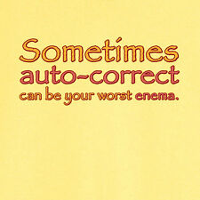 Auto-Correct Can Be Your Worst Enema Funny Novelty T Shirt