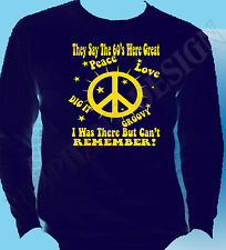 The 60's Sixties Long Sleeve T-Shirt Various Colours  Homage CND Peace Love 60's