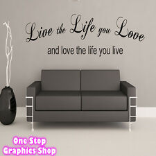 LIVE THE LIFE YOU LOVE WALL ART QUOTE STICKER  -  BEDROOM LOUNGE LOVE DECAL