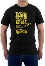LEAVE ME ALONE I KNOW WHAT I'M DOING T-Shirt Lotus F1 KIMI RAIKKONEN car race