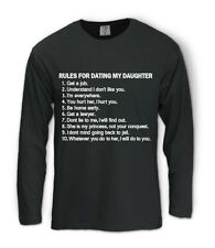 Rules For Dating My Daughter Long Sleeve T-Shirt Dad Fathers Day Gift Birthday