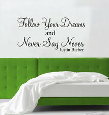 NEVER SAY NEVER Justin Bieber wall art Sticker quote 4 LINES GIRL BOY DESIGN