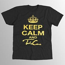 keep calm and take care OVO Drake Yolo ovoxo - the weeknd -XO T-shirt