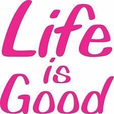 "Life Is Good 6""x6""  Exterior Window Sticker FREE SHIPPING"