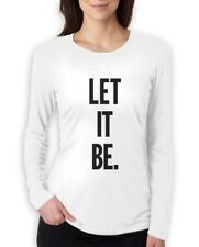 LET IT BE Women Long Sleeve T-Shirt TUMBLR Music inspired Hipster Fashion Swag