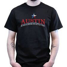 Austin Texas So Much Music So Little Time Blues Rock Country T-shirt