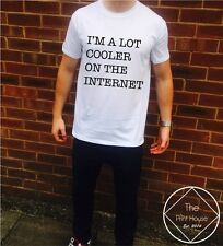 I'm A Lot Cooler On The Internet Shirt Top Women Men Hipster Tumblr Quote