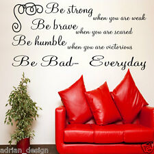 Be Strong, Be Brave, Be Bad Inspirational Quote, Wall Sticker, Transfer, SALE!!!