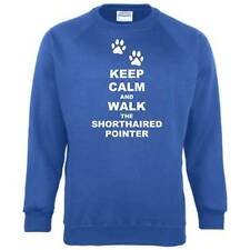 Keep Calm And Walk The Shorthaired Pointer Dog Unisex Jumper Funny Sweatshirt
