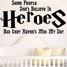 Believe in Heroes, Inspirational Quote, Wall Sticker, Transfer, DECAL Kids room