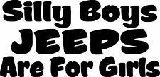 """4""""x8"""" Silly Boys, Jeeps Are For Girls Decal - Jeep Girly Sticker FREE SHIPPING!"""