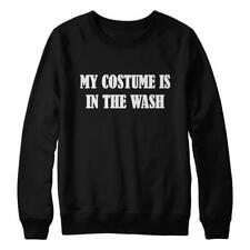 My Costume Is In The Wash Sweater Top / Halloween Party Fancy Dress Funny Parody