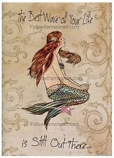 The Best Wave of Your Life is Still Out There Vintage Mermaid  Wall Art Print