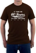 It took 60 Years To look this Good T-Shirt 60's Birthday Gift Idea Funny Tee Top
