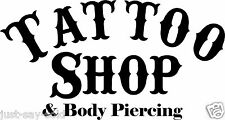 Tattoo Shop & Body Piercing - Vinyl Decal DIY Sign - Select Color