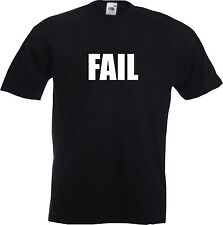 FAIL - MENS FUNNY T-SHIRT TUMBLR YOU TUBE SNAP CHAT - All Colours / Sizes