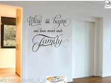 Family Where Life Begins and Love Never Ends Bedroom Vinyl Wall Art Quote W050