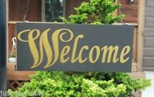Welcome Vinyl Decal / Sticker - DIY Sign - Any Color