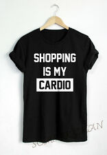 SHOPPING IS MY CARDIO T SHIRT FASHION QUOTE TEE FUNNY SHIRTS TUMBLR PINTEREST