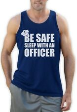 Be Safe Sleep With An Officer - Policeman Funny Police Cop Singlet Gift Idea