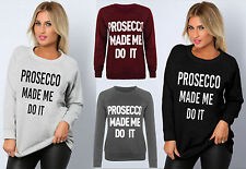 NEW WOMENS LADIES PULLOVER PROSECCO MADE ME DO IT LONG SLEEVE FLEECE JUMPER TOP