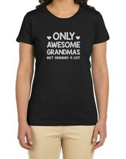 Only Awesome GRANDMAS Get Hugged a Lot - Gift for Nana Women T-Shirt Grandmother