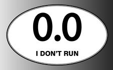 0.0 I don't run marathon - choose from sticker decal inside window cling magnet