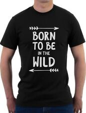 Born To Be In The Wild - Funny Cool Camping T-Shirt Gift Idea