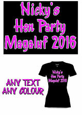 PERSONALISED IRON ON T SHIRT TRANSFER HEN NIGHT ANY SIZE ANY COLOUR