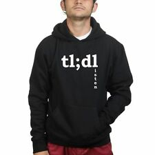 tl;dr tl;dl tumblr Too Long Didn't Read Listen Sweatshirt Hoodie R120