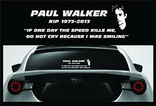 RIP Paul Walker Vinyl Decal Sticker - Fast and Furious In Memory of Car Decal