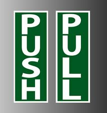 "Push Pull door sign sticker decal window static cling magnet 8""  x 3"""