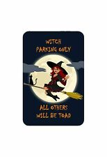 WITCH PARKING ONLY indoor/outdoor aluminum funny novelty Halloween décor sign