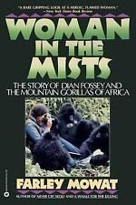 Woman in the Mists : The Story of Dian Fossey and the Mountain Gorillas of Afric