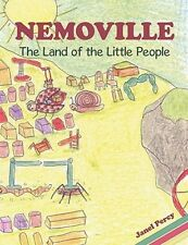 Nemoville: The Land of the Little People by Janel Percy