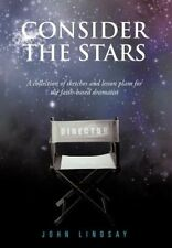 Consider the Stars: A Collection of Sketches and Lesson Plans for the Faith-base