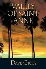 Valley of Saint Anne by Dave Gioia