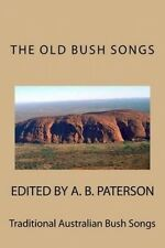 The Old Bush Songs: Traditional Australian Bush Songs by Various