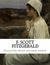 F. Scott Fitzgerald, Collection Novels and Short Stories by F Scott Fitzgerald