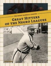 Great Hitters of the Negro Leagues (Negro Baseball Leagues) by Paul Hoblin