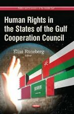 Human Rights in the States of the Gulf Cooperation Council by Elias Runeberg