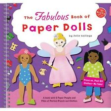 The Fabulous Book of Paper Dolls: A Book with 6 Paper People and Piles of Perfec