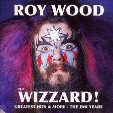 The Wizzard!: Greatest Hits & More - The EMI Years by Roy Wood