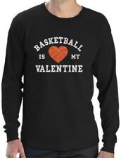 Basketball Is My Valentine - Gift for Basketball Fans Long Sleeve T-Shirt